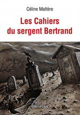 Les Cahiers du sergent Bertrand