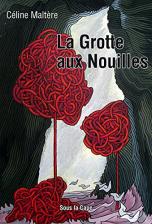 La Grotte aux Nouilles (N&B)