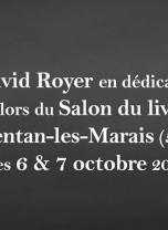 Dédicace : David Royer les 6 & 7 octobre