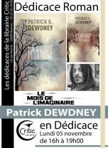 Dédicace roman : Patrick Dewdney
