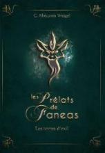 Les Prélats de Fanéas, tome 1