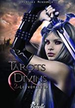 Tarots Divins, tome 2 : Le voyageur