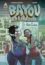 Bayou Bastardise, Tome 2 : Blues Panthers