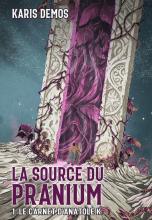 La Source du pranium, Tome 1 : Le carnet d'Anatole K.